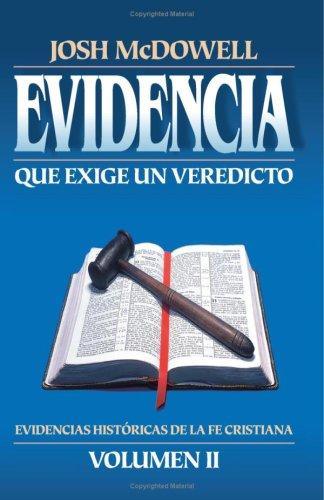 9788482674155: Evidencia Que Exige Un Veredicto, Vol. 2