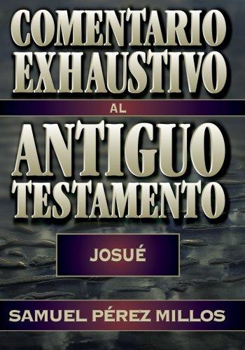 9788482674179: Comentario Exhaustivo Al Antiguo Testamento-Josué