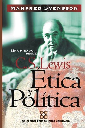 9788482674698: Etica y Politica: Una Mirada desde C. S. Lewis (Spanish Edition)