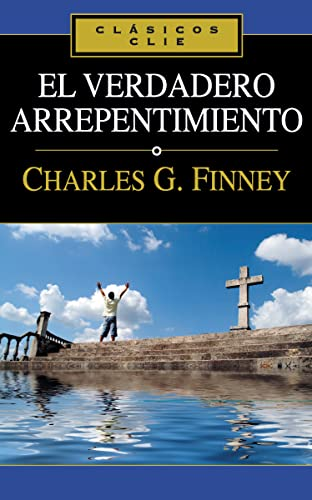 9788482674704: El verdadero arrepentimiento (Clasicos Clie) (Spanish Edition)