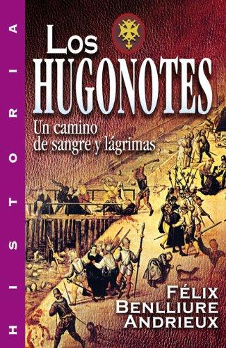 9788482674742: Los Hugonotes (Historia) (Spanish Edition)