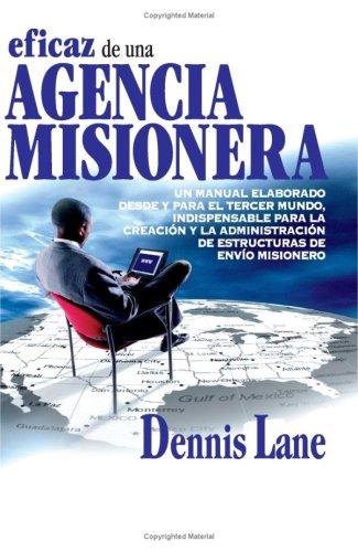 9788482674834: Administración Eficaz De Una Agencia Misionera