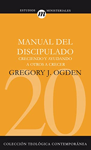 Manual del discipulado Format: Paperback: Greg Ogden
