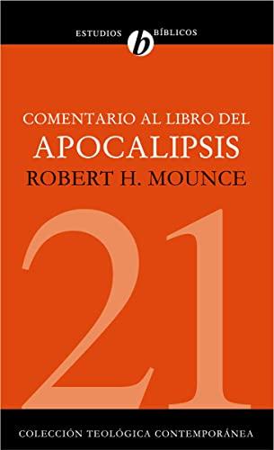 9788482675084: Comentario al libro del Apocalipsis (Coleccion Teologica Contemporanea: Estudios Biblicos)