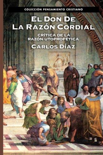 9788482675121: El don de la razón cordial (Spanish Edition)
