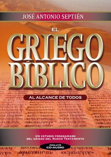 9788482675183: El Griego Biblico al Alcance de Todos