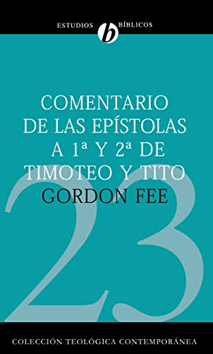 Comentario de las Epístolas 1 y 2: Fee, Gordon D.