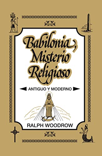 Babilonia Misterio Religioso (Spanish Edition) (9788482675237) by Woodrow, Ralph