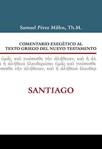 Comentario Exegetico Al Texto Griego del Nuevo Testamento: Santiago (Hardcover): Zondervan ...