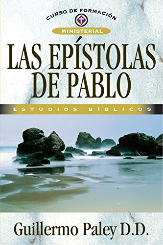 9788482675329: Epístolas de Pablo (Curso de Formacion Ministerial: Estudio Biblico) (Spanish Edition)