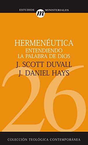 9788482675459: Hermenéutica entendiendo la Palabra de Dios (Coleccion Teologica Contemporanea: Estudios Ministeriales) (Spanish Edition)