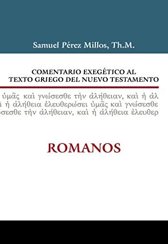 9788482675534: Comentario exegético al texto griego del Nuevo Testamento: Romanos (Spanish Edition)
