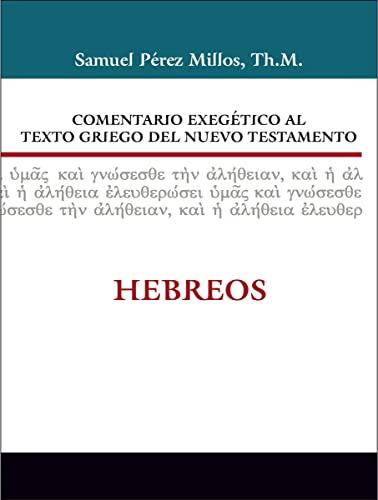 Comentario exegà tico al texto griego del: Samuel Perez Millos