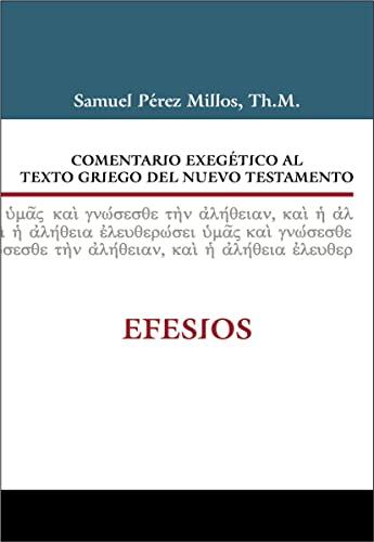 9788482675572: COMENTARIO EXEGETICO AL TEXTO GRIEGO DEL N.T - EFESIOS