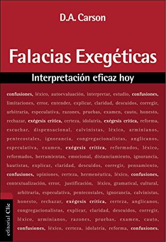 9788482675626: FALACIAS EXEGÉTICAS: Interpretacion Eficaz Hoy