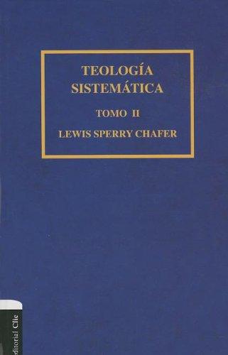9788482675671: TEOLOGIA SISTEMATICA DE CHAFER TOMO 2