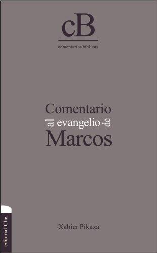 9788482676975: Comentario al evangelio de Marcos (Spanish Edition)