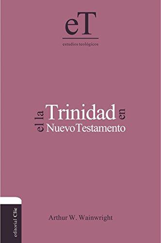9788482677040: Trinidad En El Nuevo Testamento (Estudios teológicos/ Theological Studies)