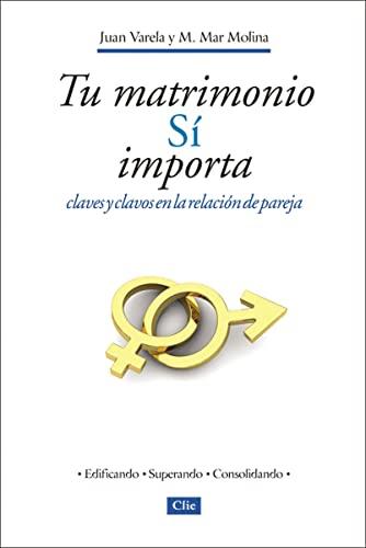 TU MATRIMONIO SI IMPORTA:CLAVES Y CLAVOS