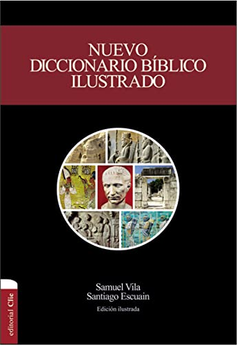 9788482678214: Nuevo diccionario bíblico ilustrado (nueva edición) (Spanish Edition)