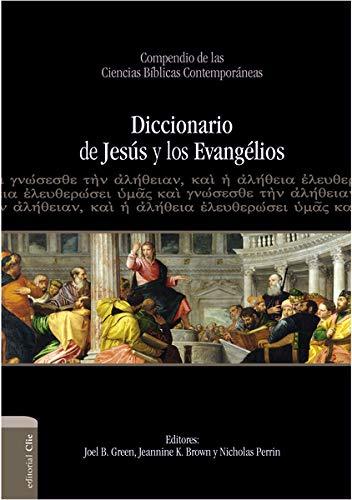 Diccionario De Jesus Y Los Evangelios (Hardcover): Joel B. Green