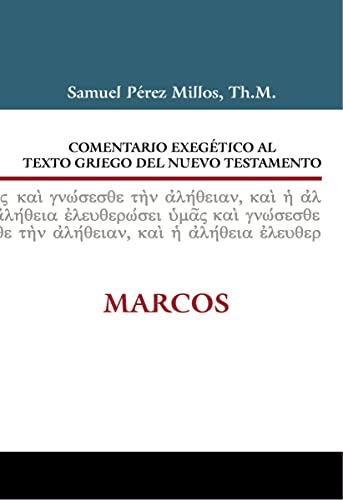 Comentario exegà tico al texto griego del: Millos, Samuel Perez