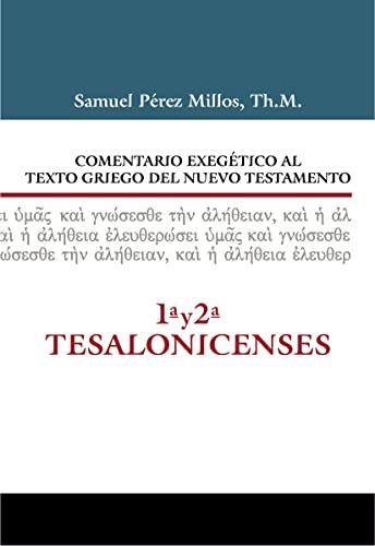 Comentario exegà tico al texto griego del: Perez-Millos, Samuel
