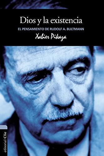 9788482678726: Dios y la Existencia. El pensamiento de Rudolf K. Bultmann (Vida y pensamiento/ Life and Thought)