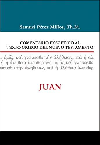 Comentario Exegetico Al Texto Griego Del N.t.: Perez-Millos, Samuel