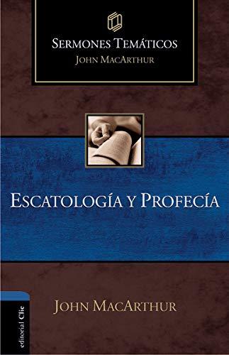 9788482679501: Sermones Temáticos sobre Escatología y profecía (Sermones Tematicos MacArthur)