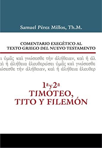 Comentario Exegético al texto griego del N.T.: Samuel Pérez Millos