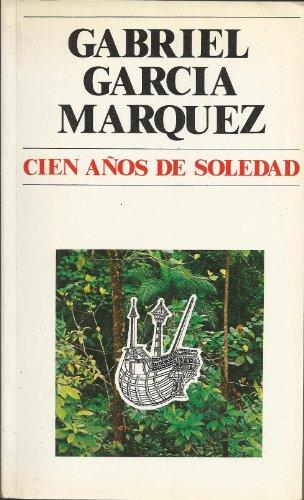 Cien Años de Soledad: Gabriel GarcÃa Márquez