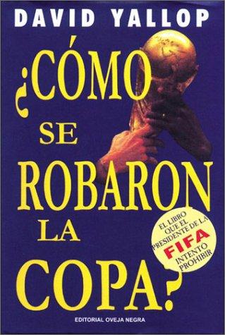 9788482803937: Como Se Robaron La Copa? (Spanish Edition)