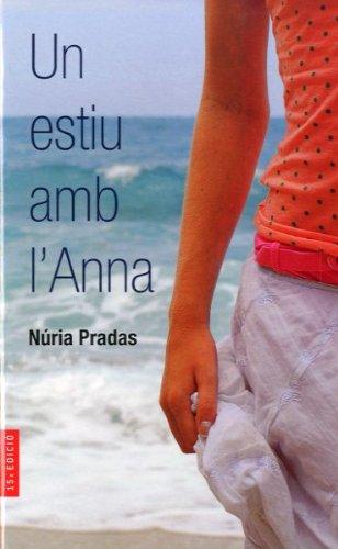 9788482860954: Un estiu amb l'Anna