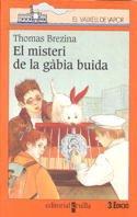 9788482865126: El misteri de la gàbia buida (Barco de Vapor Naranja)