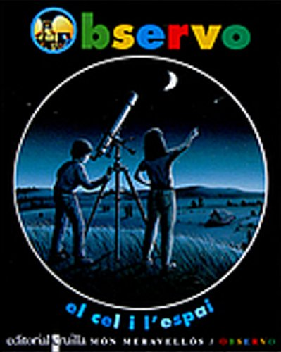 9788482865867: Observo el cel i l'espai (Yo observo)