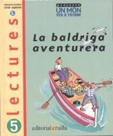 9788482866130: La baldriga aventurera. Lectures 5: Projecte Un món per a tothom - 9788482866130