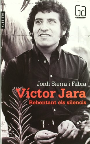 9788482867489: Víctor Jara: Rebentant els silencis (Gran angular)