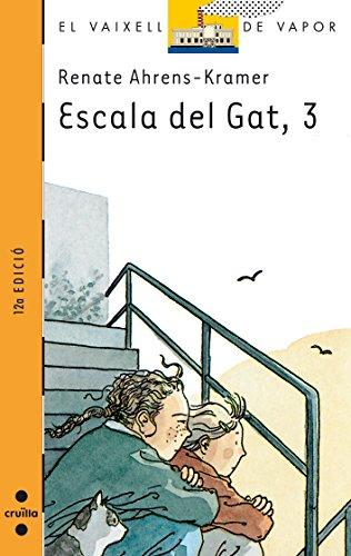 9788482867601: Escala del Gat, 3 (El Barco de Vapor Naranja)