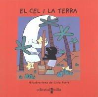 9788482868431: El Cel i la Terra: conte tradicional africana (Vull llegir!)