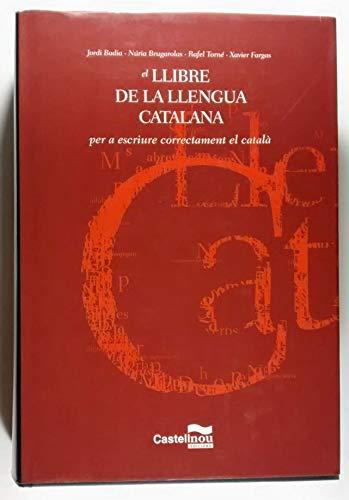 9788482872421: El llibre de la llengua catalana: Per a escriure correctament el català (Catalan Edition)