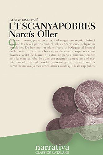 Escanyapobres, L': Narcís Oller
