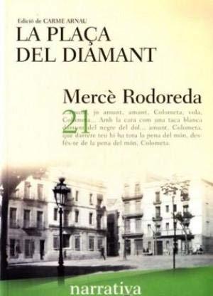 9788482878317: Placa Del Diamant, La