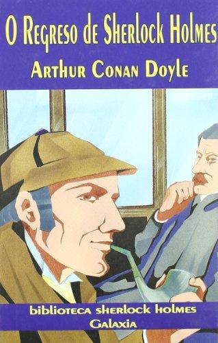 O REGRESO DE SHERLOCK HOLMES: CONAN DOYLE, ARTHUR