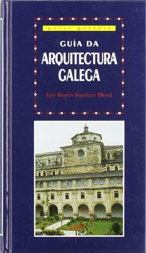 9788482881867: Guía da Arquitectura Galega (Guías)