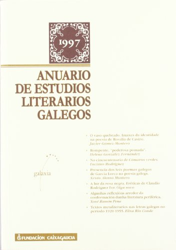 9788482882147: Anuario de Estudios Literarios Galegos - 1997 (Anuario Grial de Estudos Literarios Galegos) (Galician Edition)