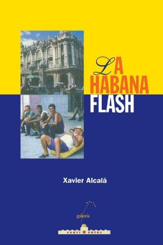 9788482882390: La Habana Flash (Continental (Xornalismo))