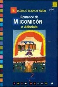9788482883762: Romance de Micomicón e Adhelala (Sete Mares)
