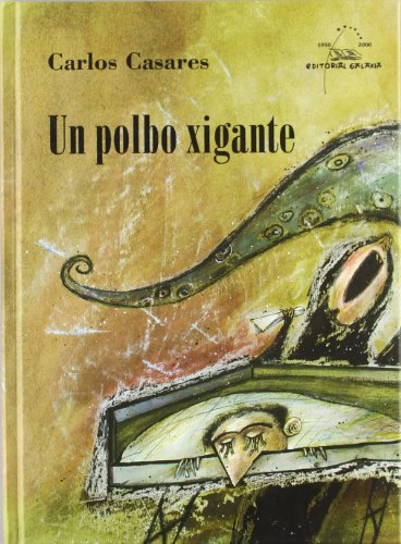 9788482883878: Un polbo xigante (Edicións especiais en capa dura)
