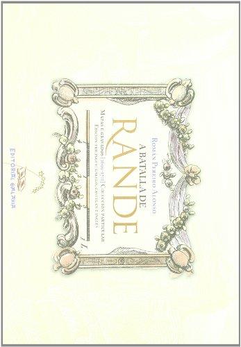 9788482885889: A batalla de Rande. Mapas e gravados (1699-1715) (Libros singulares e fóra de colección)
